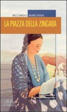riccardomarchina-la-piazza-della-zingara