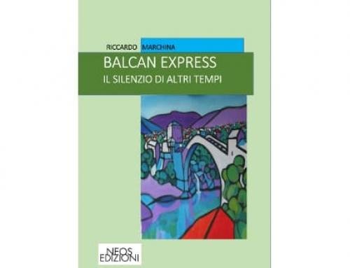 Balkan Express – Il silenzio di altri tempi – eBook