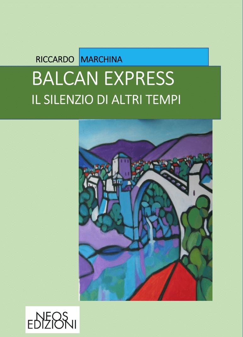 balkan express - Riccardo Marchina