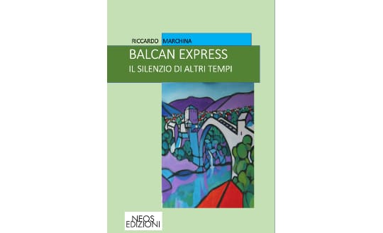 balkan express - ebook - Riccardo Marchina